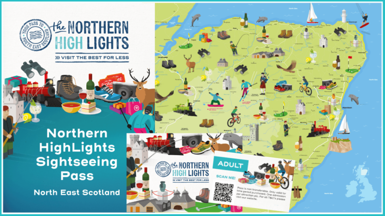 Northern Highlights Pass for discounted sightseeing in North East Scotland
